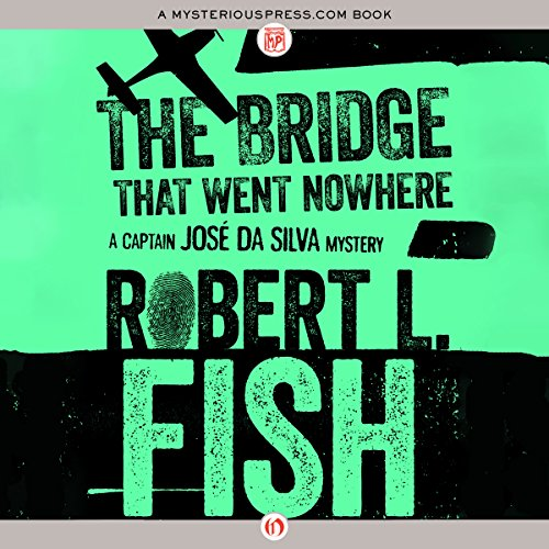The Bridge That Went Nowhere audiobook cover art