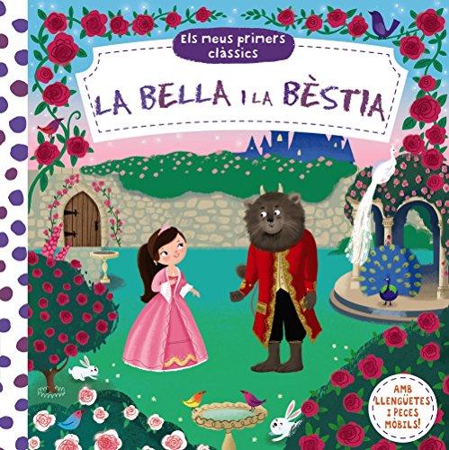 Els meus primers clàssics. La Bella i la Bèstia (Catalá - A PARTIR DE 0 ANYS - MANIPULATIUS (LLIBRES PER TOCAR I JUGAR), POP-UPS - Altres llibres)