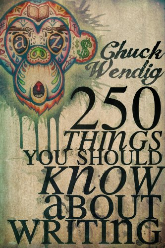 250 Things You Should Know About Writing (English Edition) eBook: Wendig, Chuck: Amazon.es: Tienda Kindle