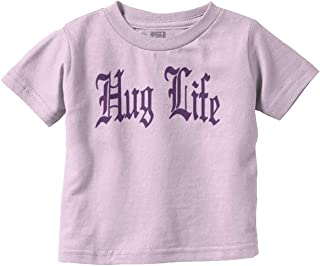 Hug Life Cute Funny Thug Newborn Gangster Toddler T Shirt