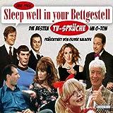 Sleep well in your Bettgestell: Die besten TV-Sprüche im O-Ton