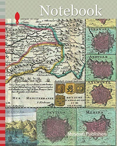 Notebook: 1747, La Feuille Map of Andalusia, Spain, Sevilla