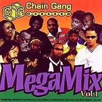 Chain Gang Mega Mix 1