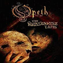 Opeth: The Roundhouse Tapes by Opeth