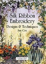 Silk Ribbon Embroidery: Designs & Techniques