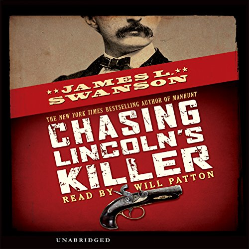 Chasing Lincoln's Killer audiobook cover art