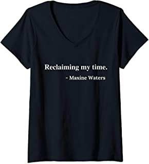 Womens Reclaiming My Time Auntie Maxine Waters Black Pride Gift V-Neck T-Shirt