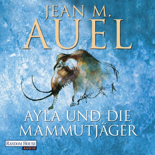 Ayla und die Mammutjäger     Ayla 3              By:                                                                                                                                 Jean M. Auel                               Narrated by:                                                                                                                                 Hildegard Meier                      Length: 34 hrs and 25 mins     Not rated yet     Overall 0.0