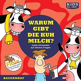Warum gibt die Kuh Milch? Titelbild