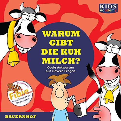 Warum gibt die Kuh Milch? audiobook cover art