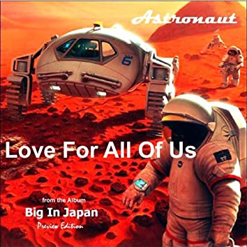 Love For All Of Us