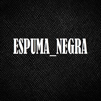 Espuma Negra
