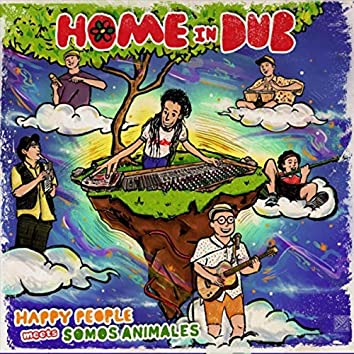 Happy People Meets Somos Animales Home in Dub