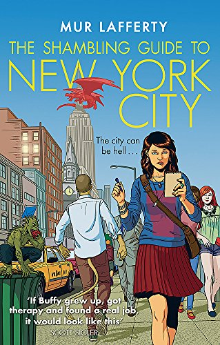 The Shambling Guide to New York City (The Shambling Guides, Band 1)