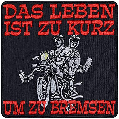 Parche termoadhesivo, diseño con texto en alemán 'Das Leben ist zu kurz um zu bremsen Biker, Rocker, pegatina de metal resistente, motociclistas, para chalecos, botes, maletas, 90 x 90 mm