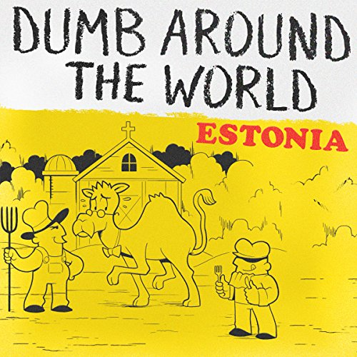 Dumb Around the World: Estonia audiobook cover art