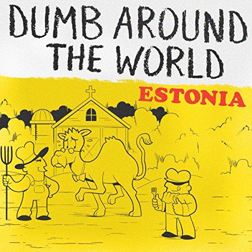 Dumb Around the World: Estonia audiobook cover art