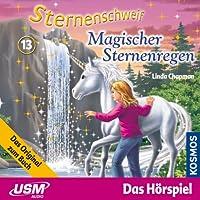 Magischer Sternenregen (Sternenschweif 13) Hörbuch