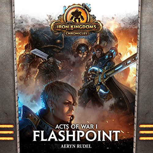 Acts of War, Volume 1: Flashpoint audiobook cover art