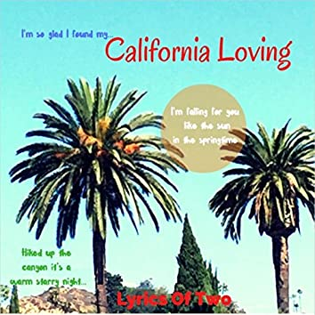 California Loving