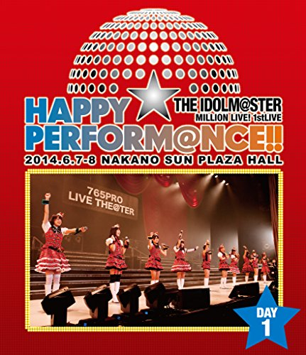 THE IDOLM@STER MILLION LIVE! 1stLIVE HAPPY☆PERFORM@NCE!! Blu-ray Day1