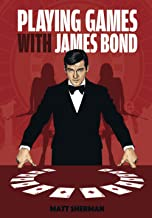 Playing Games With James Bond