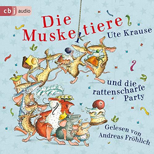 Die Muskeltiere und die rattenscharfe Party: Die Muskeltiere 8
