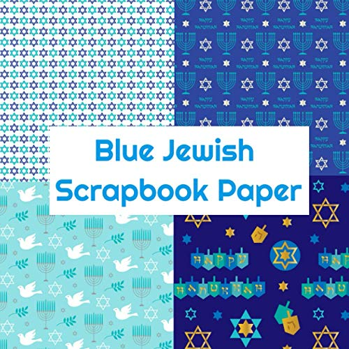 Blue Jewish Scrapbook Paper: Hanukkah Craft Patterns | Decoupage Paper Book | Scrapbooking Supplies Kit