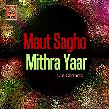 Maut Sagho Mithra Yaar