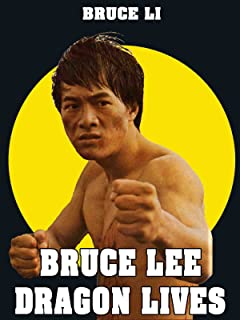 Bruce Lee - The Dragon Lives