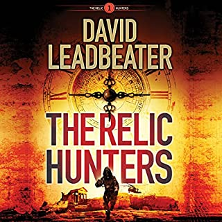 The Relic Hunters     The Relic Hunters Series, Book 1              By:                                                                                                                                 David Leadbeater                               Narrated by:                                                                                                                                 Pete Simonelli                      Length: 7 hrs and 47 mins     39 ratings     Overall 4.1