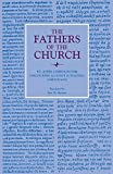Discourses Against Judaizing Christians (Fathers of the Church Patristic Series)
