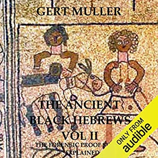 The Ancient Black Hebrews Vol II audiobook cover art