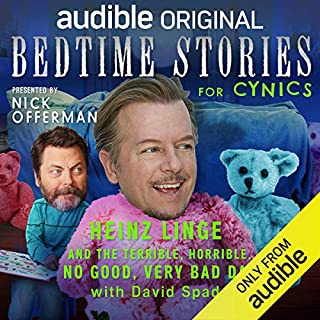 Ep. 4: Heinz Linge and the Terrible, Horrible, No Good, Very Bad Day With David Spade (Bedtime Stories for Cynics) cover art