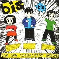 New Transistor Heroes by Bis (1997-01-01)