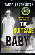 The Suitcase Baby: The heartbreaking true story of a shocking crime in 1920s Sydney