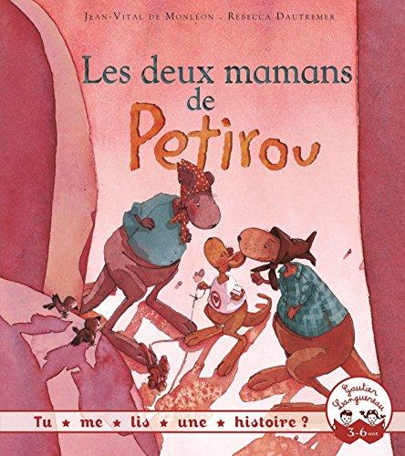 Tu me lis une histoire ? Les deux mamans de Petirou (French Edition)