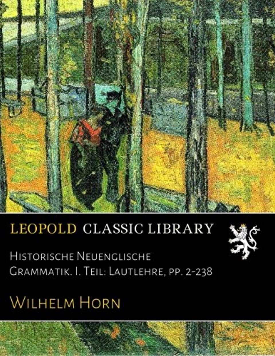ペンダント住所タイムリーなHistorische Neuenglische Grammatik. I. Teil: Lautlehre, pp. 2-238