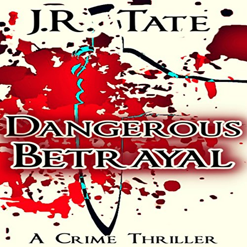 Dangerous Betrayal audiobook cover art