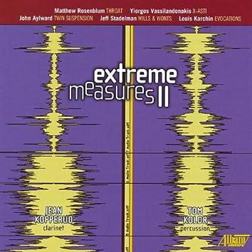 Extreme Measures II