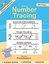 Number Tracing book for Preschoolers: Preschool Numbers Tracing Math Practice Workbook: Math Activity Book for Pre K, Kindergarten and Kids Ages 3-5 (Pre K Workbooks)