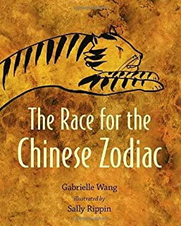 The Race for the Chinese Zodiac by Gabrielle Wang (2013-11-26)