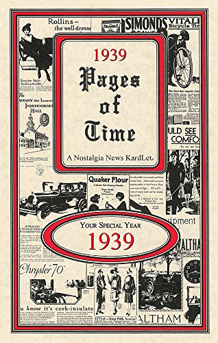 1939 PAGES OF TIME CELEBRATION KARDLET: Birthdays, Anniversaries, Reunions, Homecomings, Client & Corporate Gifts