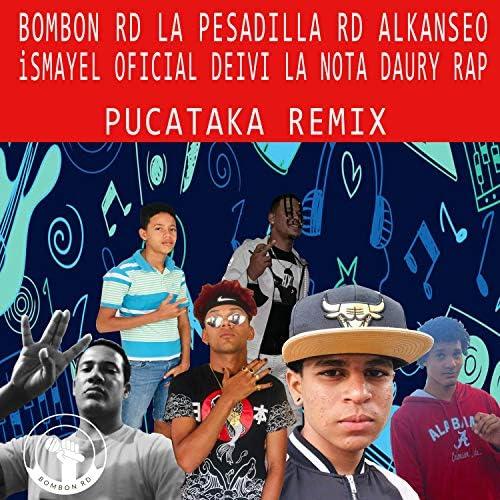 Bombón RD, La Pesadilla RD, Alkanseo, Ismayel Oficial, Deivi La Nota & Daury Rap