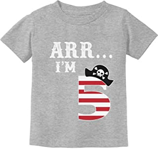 ARR I'm 5 Pirate Birthday Party Five Years Old Toddler/Infant Kids T-Shirt