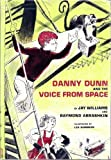 Danny Dunn and the voice from space