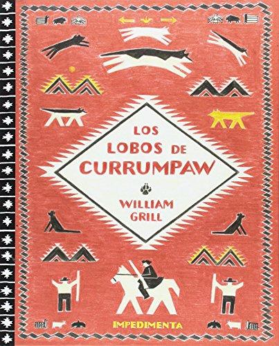 Los lobos de Currumpaw (El chico amarillo, Band 18)