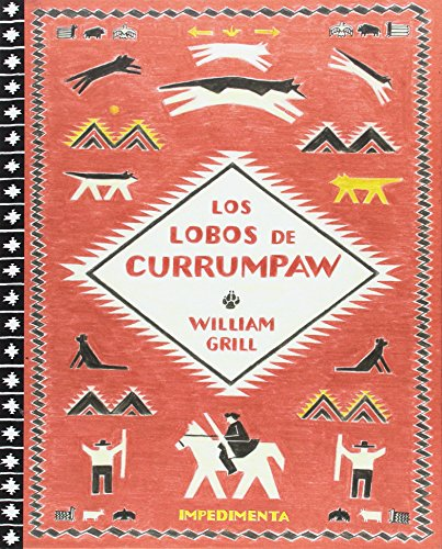 Los lobos de Currumpaw (El chico amarillo, Band 18)