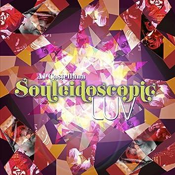 Souleidoscopic Luv