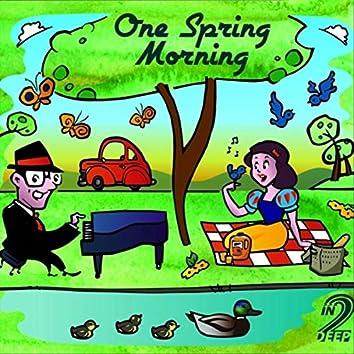 One Spring Morning